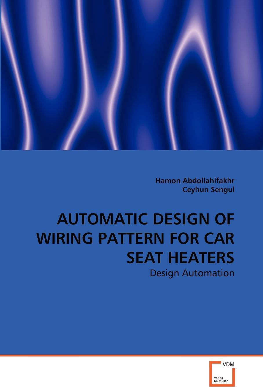 AUTOMATIC DESIGN OF WIRING PATTERN FOR CAR SEAT HEATERS