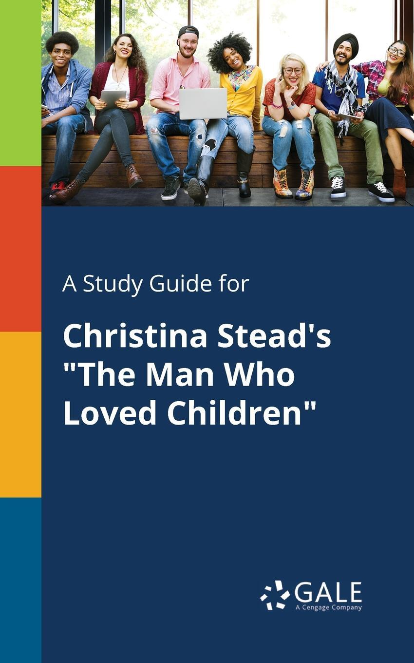 A Study Guide for Christina Stead's