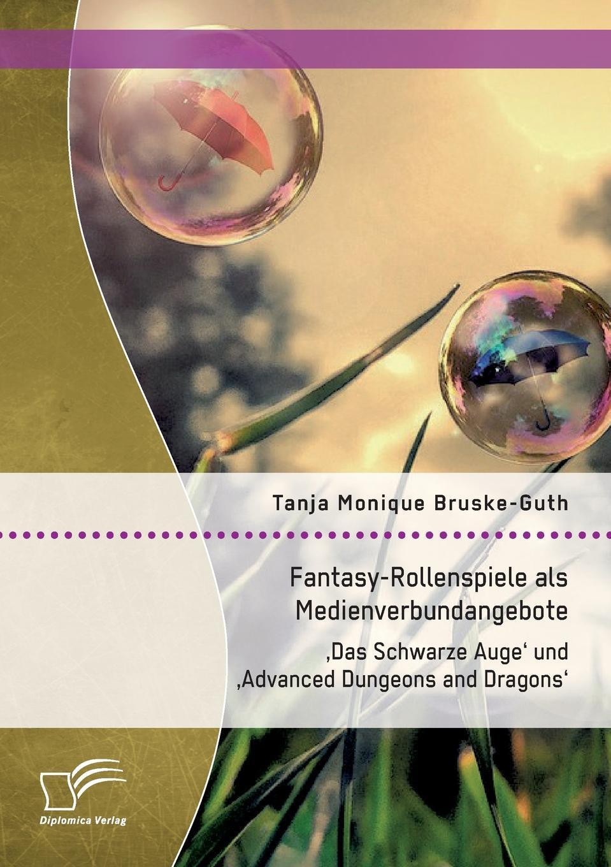 Fantasy-Rollenspiele als Medienverbundangebote. 'Das Schwarze Auge' und 'Advanced Dungeons and Dragons'