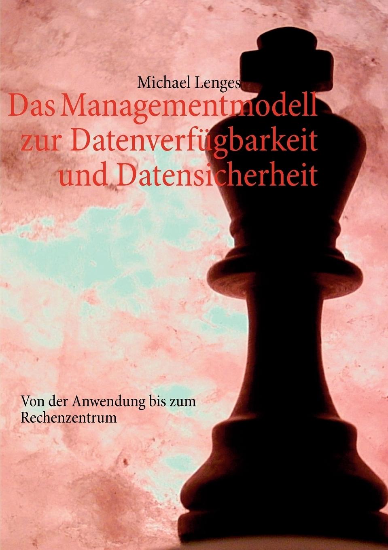 Das Managementmodell zur Datenverfugbarkeit und Datensicherheit