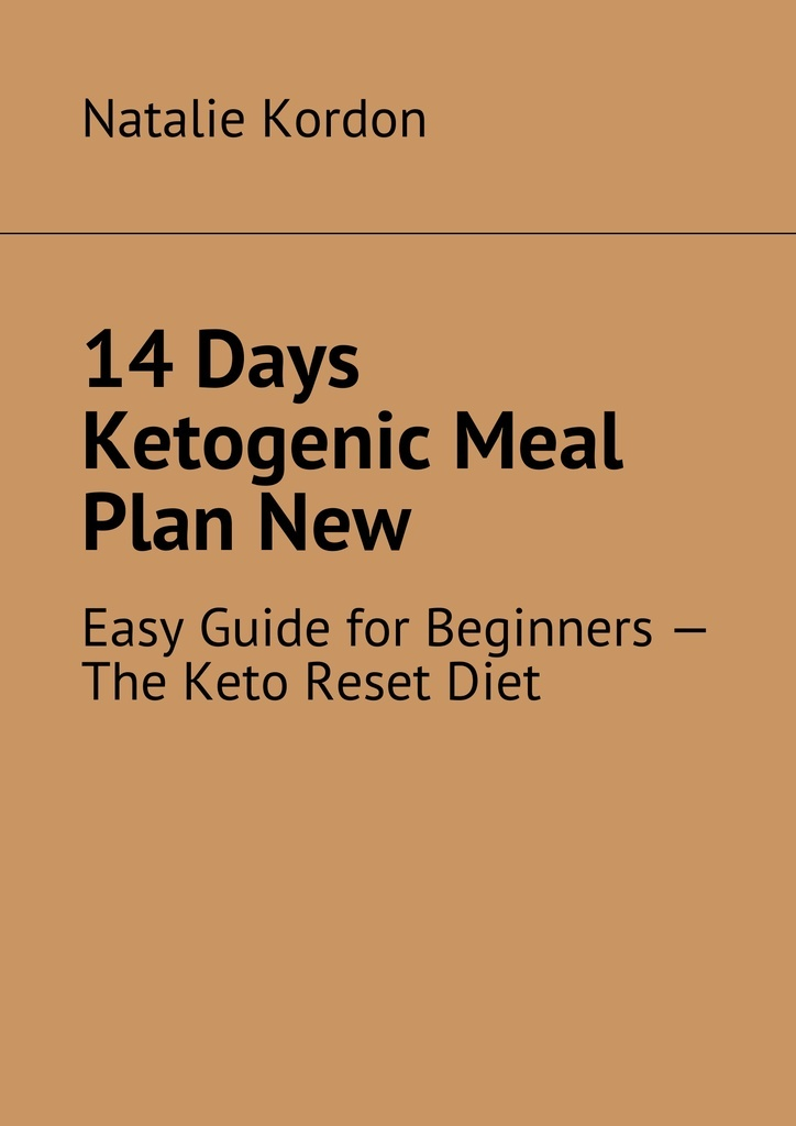 14 Days Ketogenic Meal Plan New