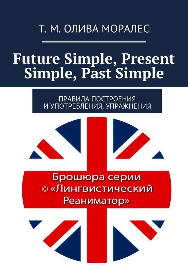 Future Simple, Present Simple, Past Simple #1