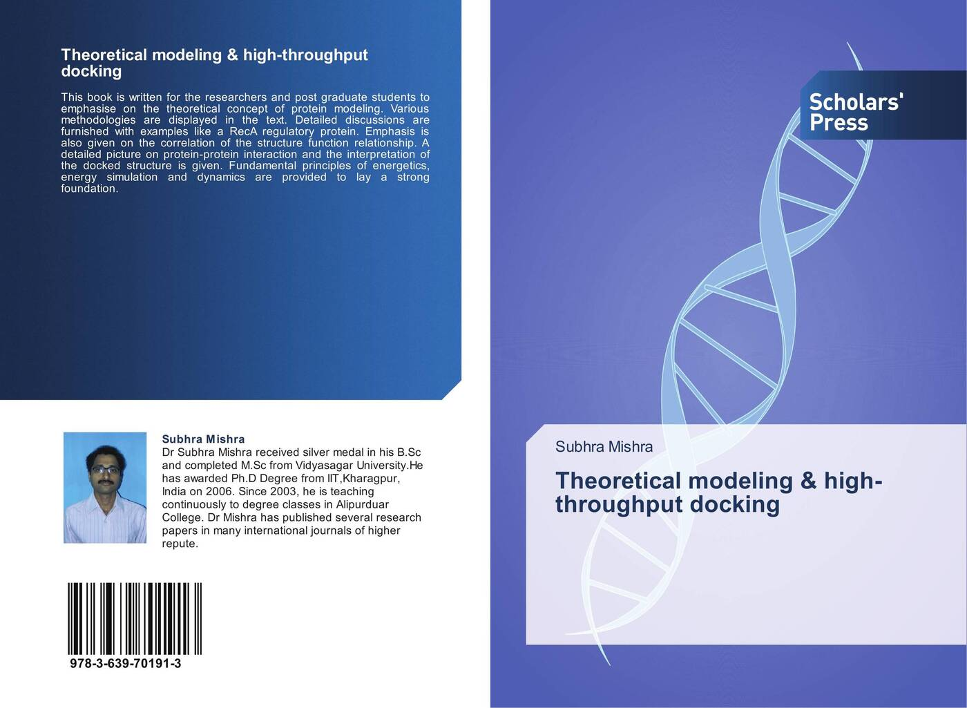 Subhra Mishra Theoretical modeling & high-throughput docking the high protein cookbook