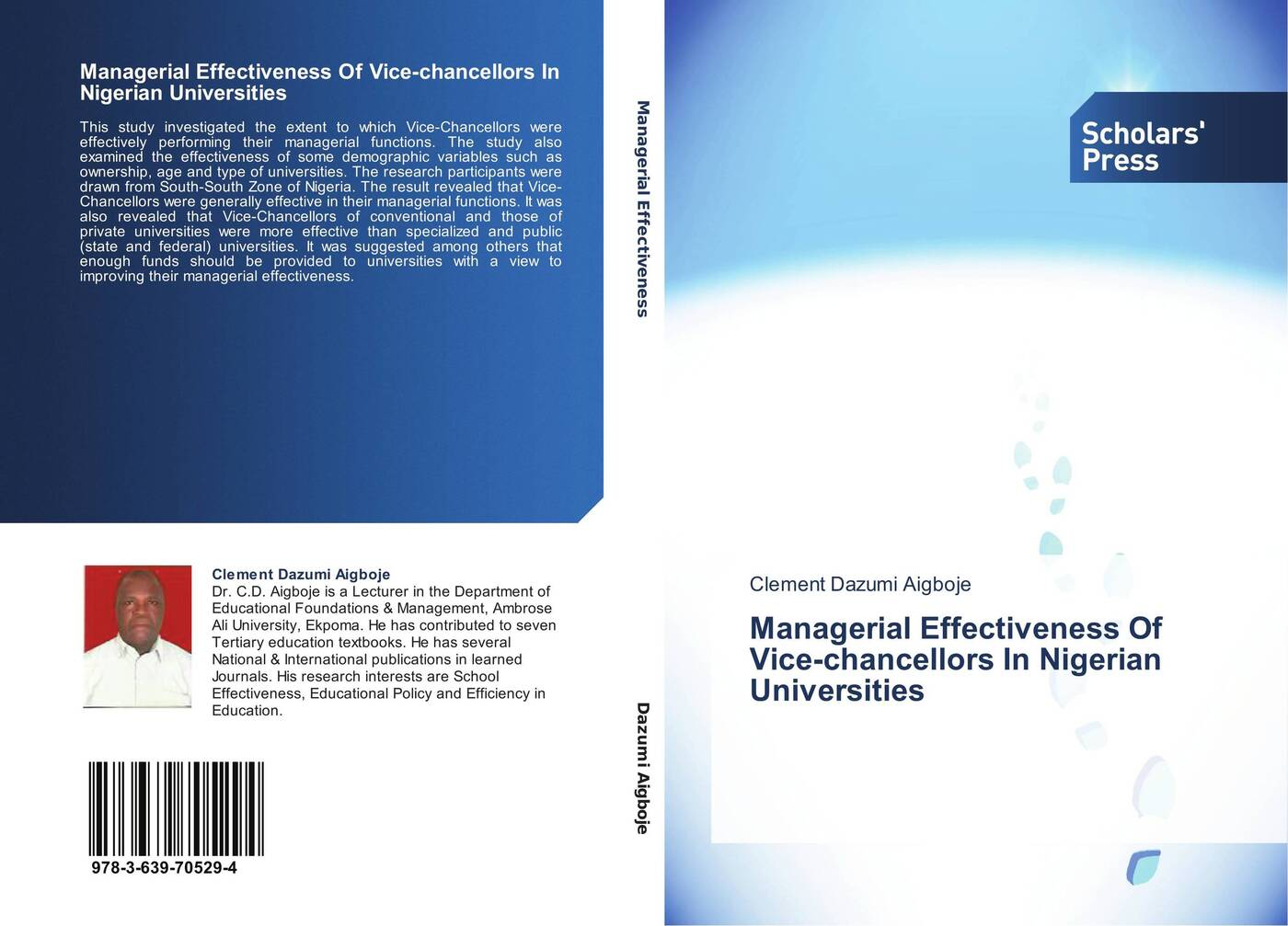 Clement Dazumi Aigboje Managerial Effectiveness Of Vice-chancellors In Nigerian Universities dynamics of managerial effectiveness