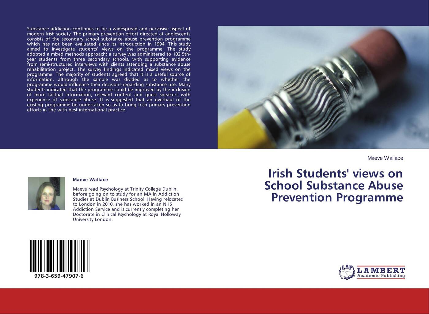 Maeve Wallace Irish Students' views on School Substance Abuse Prevention Programme maeve wallace irish students views on school substance abuse prevention programme