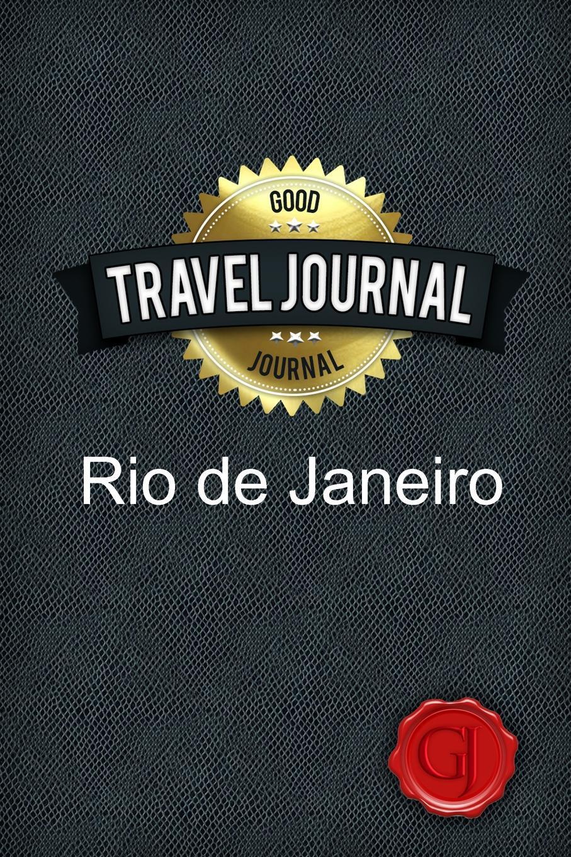 Travel Journal Rio de Janeiro. Good Journal