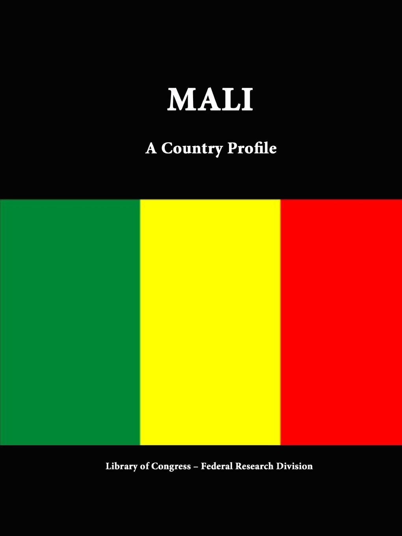 Mali. A Country Profile
