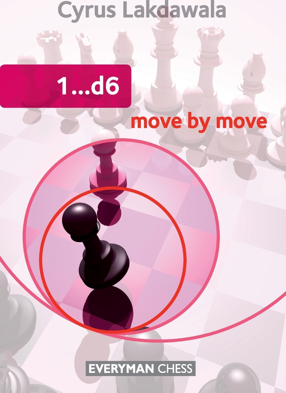 Книга 1..d6 Move by Move. Cyrus Lakdawala