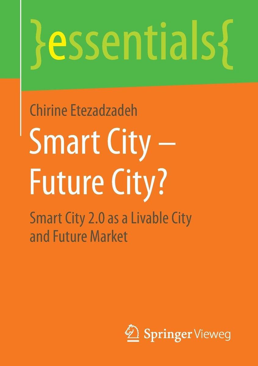 Smart City - Future City?. Smart City 2.0 as a Livable City and Future Market #1
