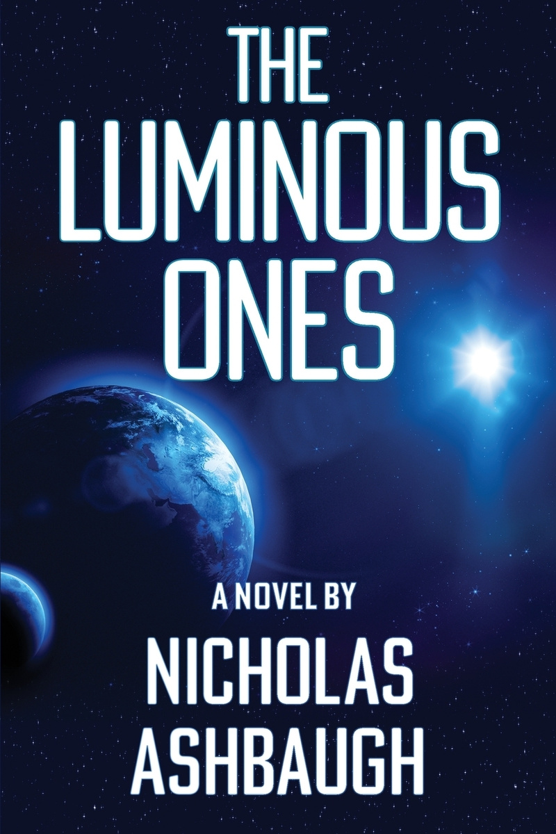 The Luminous Ones #1