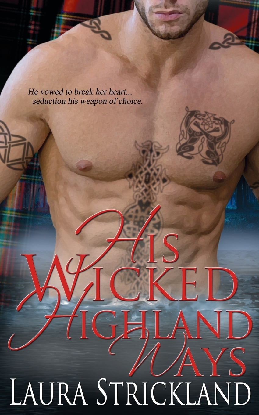 Laura Strickland His Wicked Highland Ways все цены