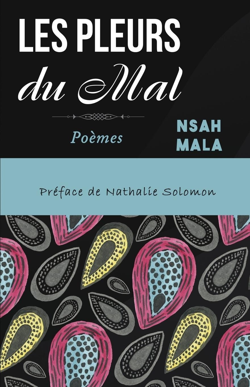 Nsah Mala Les Pleurs du Mal gabriel ferry impressions de voyages et aventures dans le mexique la haute californie et les regions de l or french edition