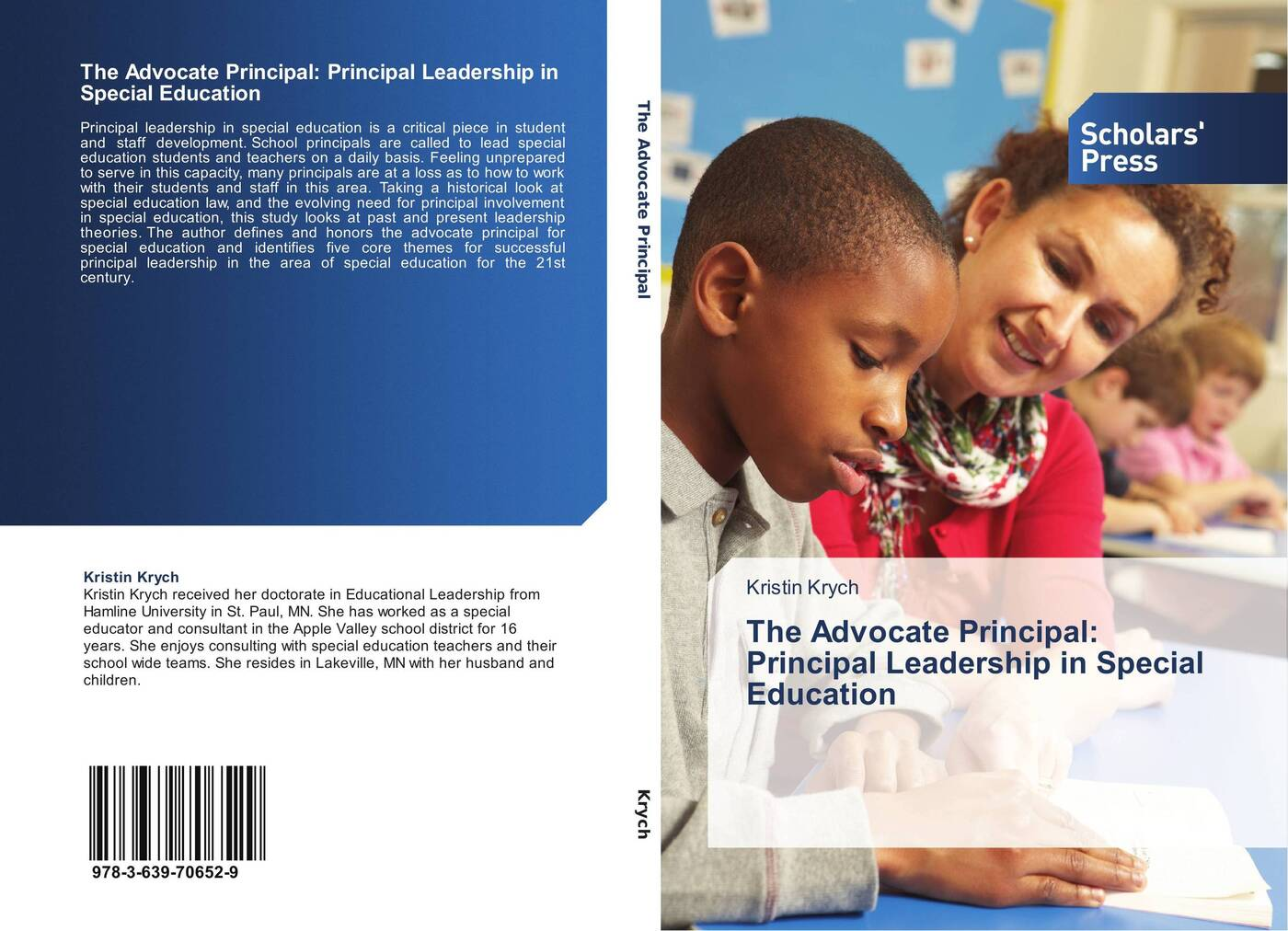 Kristin Krych The Advocate Principal: Principal Leadership in Special Education leadership and policy in education