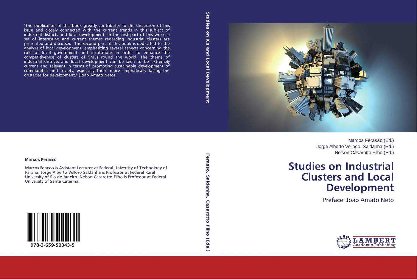Фото - Marcos Ferasso,Jorge Alberto Velloso Saldanha and Nelson Casarotto Filho Studies on Industrial Clusters and Local Development piya das and subhrabaran das competitiveness and role of research and development