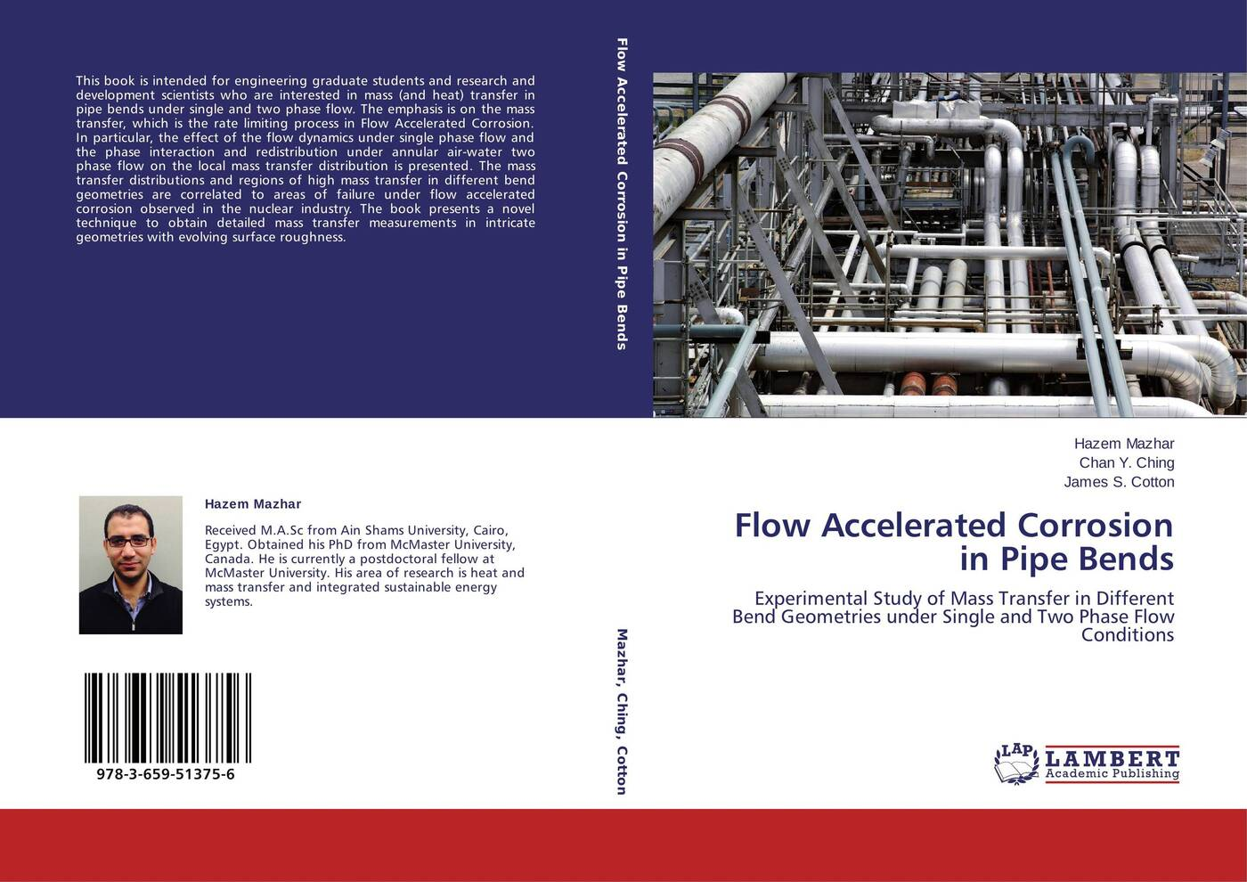 Hazem Mazhar,Chan Y. Ching and James S. Cotton Flow Accelerated Corrosion in Pipe Bends flow in games aural conditioning