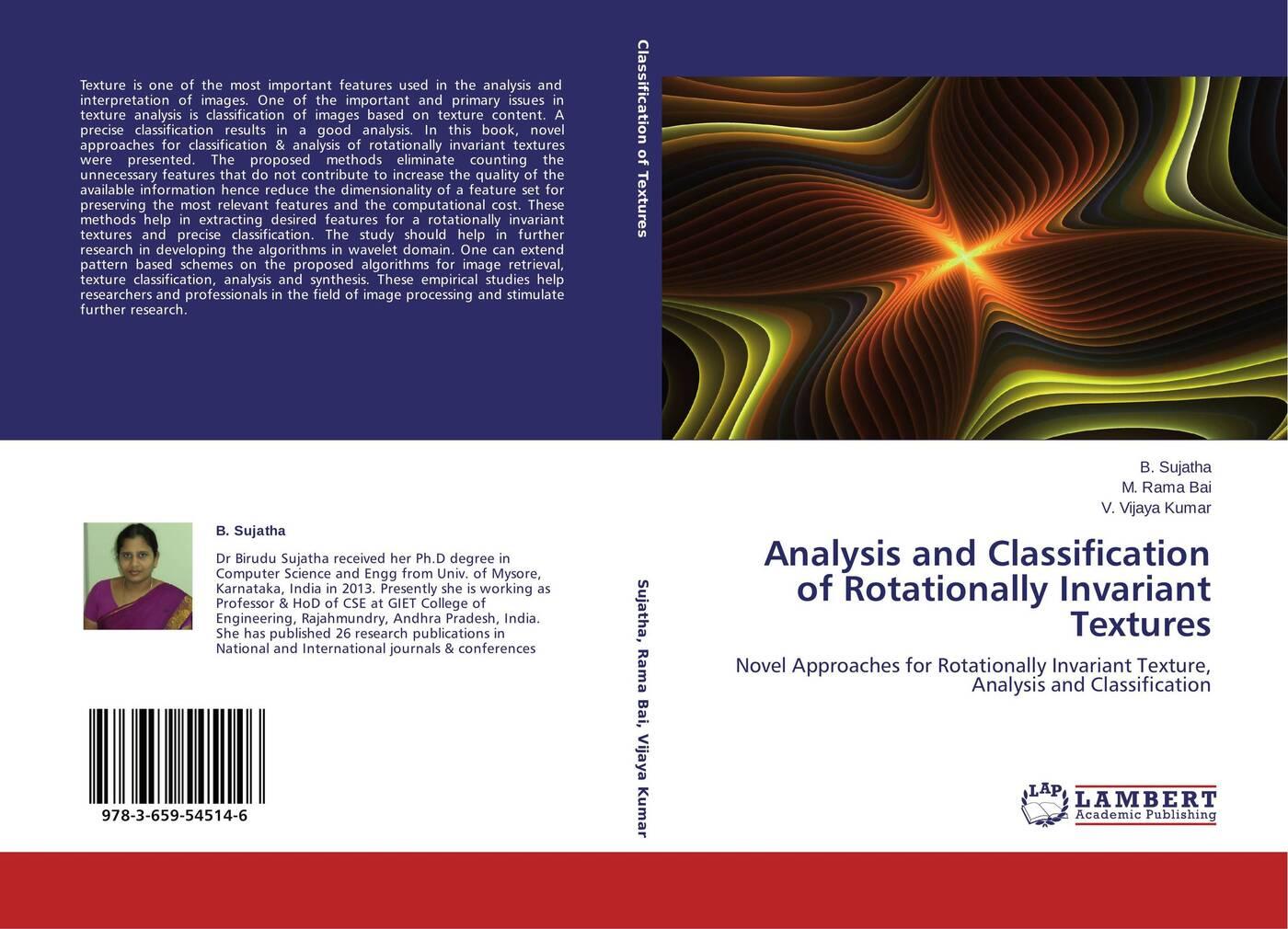 B. Sujatha,M. Rama Bai and V. Vijaya Kumar Analysis and Classification of Rotationally Invariant Textures цена