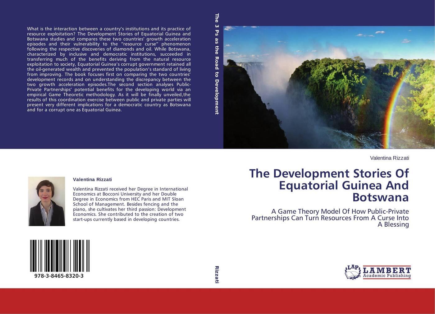 Valentina Rizzati The Development Stories Of Equatorial Guinea And Botswana цена
