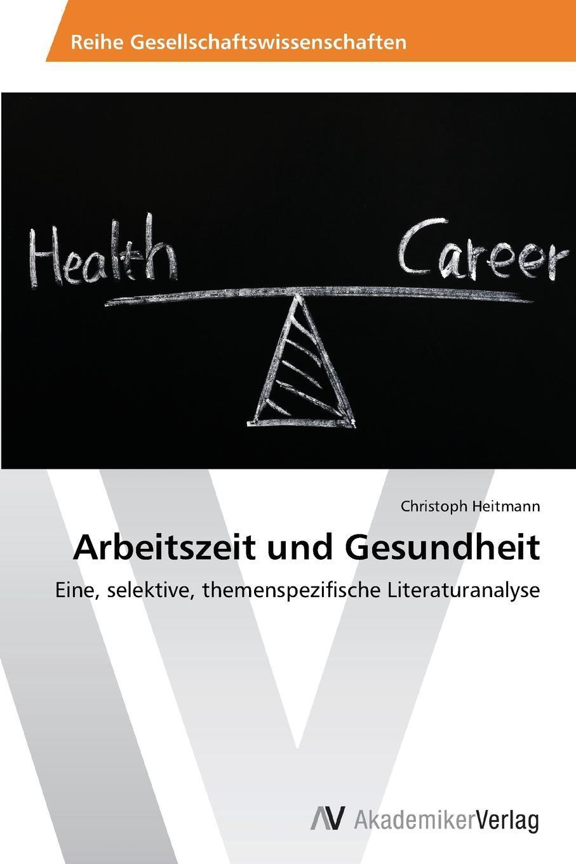 Arbeitszeit und Gesundheit