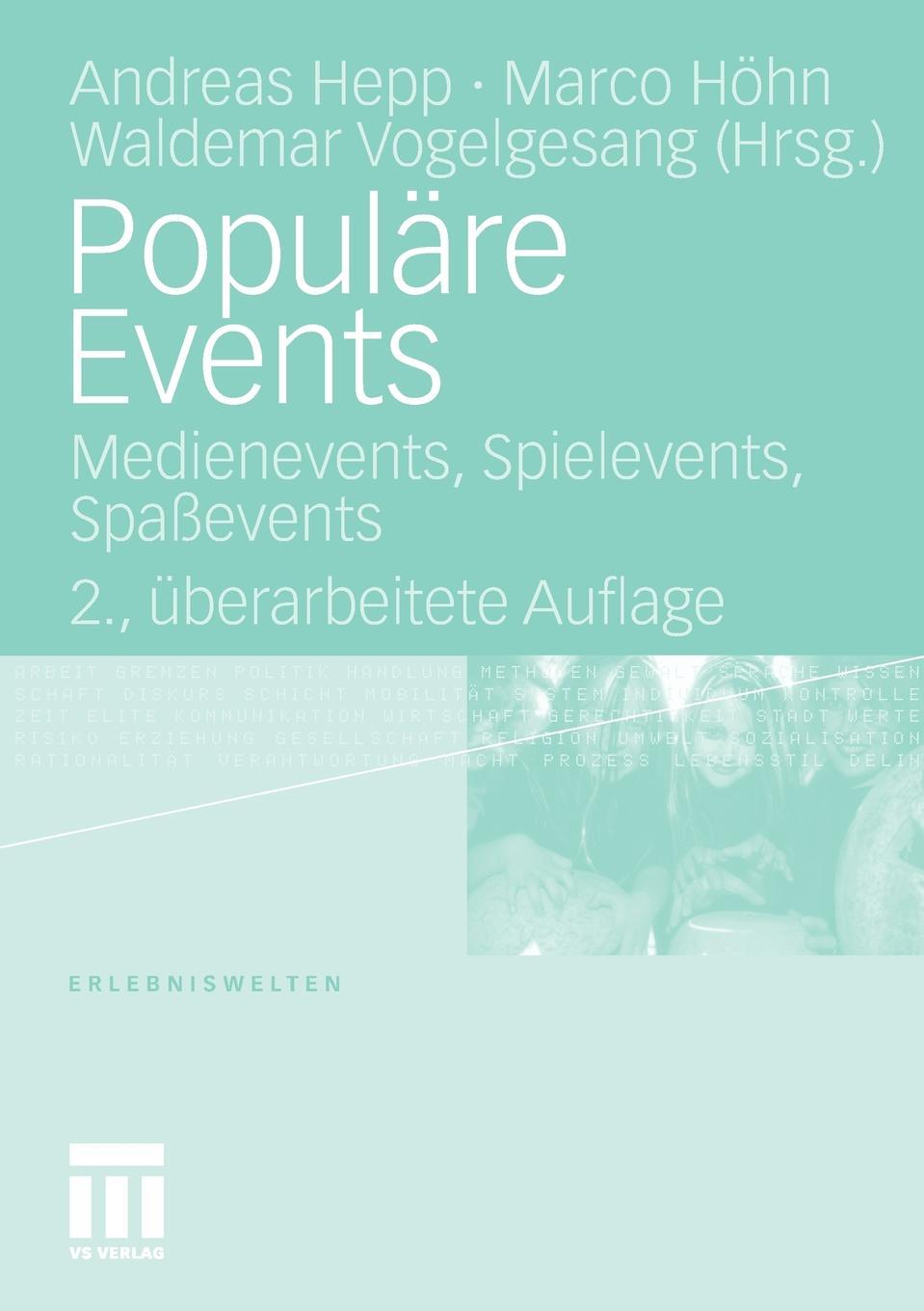 Populare Events. Medienevents, Spielevents, Spassevents