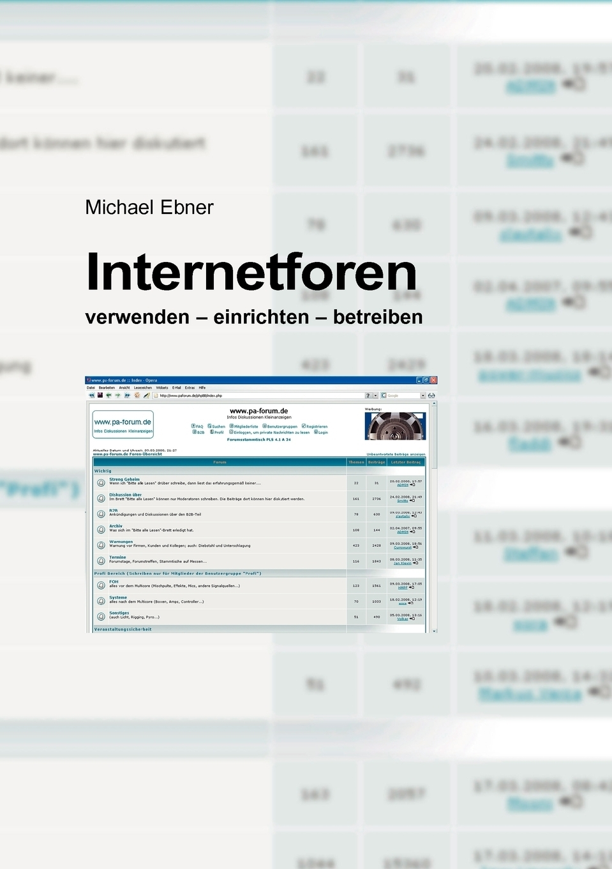 Michael Ebner. Internetforen