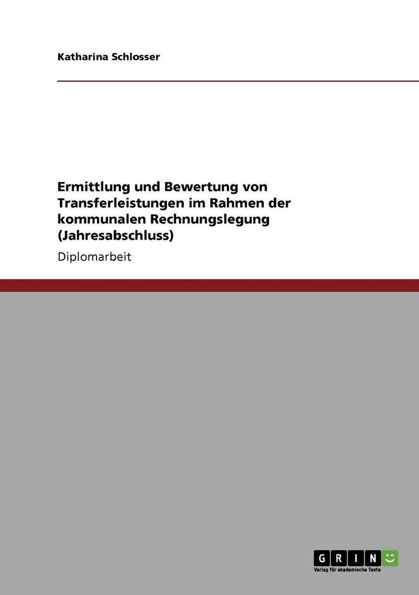Ermittlung und Bewertung von Transferleistungen im Rahmen der kommunalen Rechnungslegung (Jahresabschluss) #1