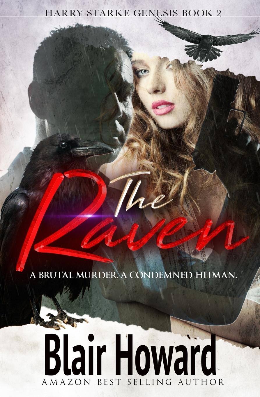 Blair C Howard The Raven. Harry Starke Genesis Book2 the redeemer a harry hole thriller