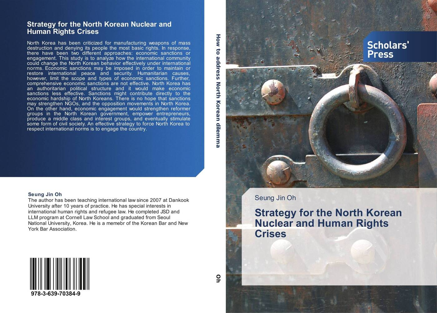 Seung Jin Oh Strategy for the North Korean Nuclear and Human Rights Crises kolber adél sanctions alleviating or deepening the violation of human rights