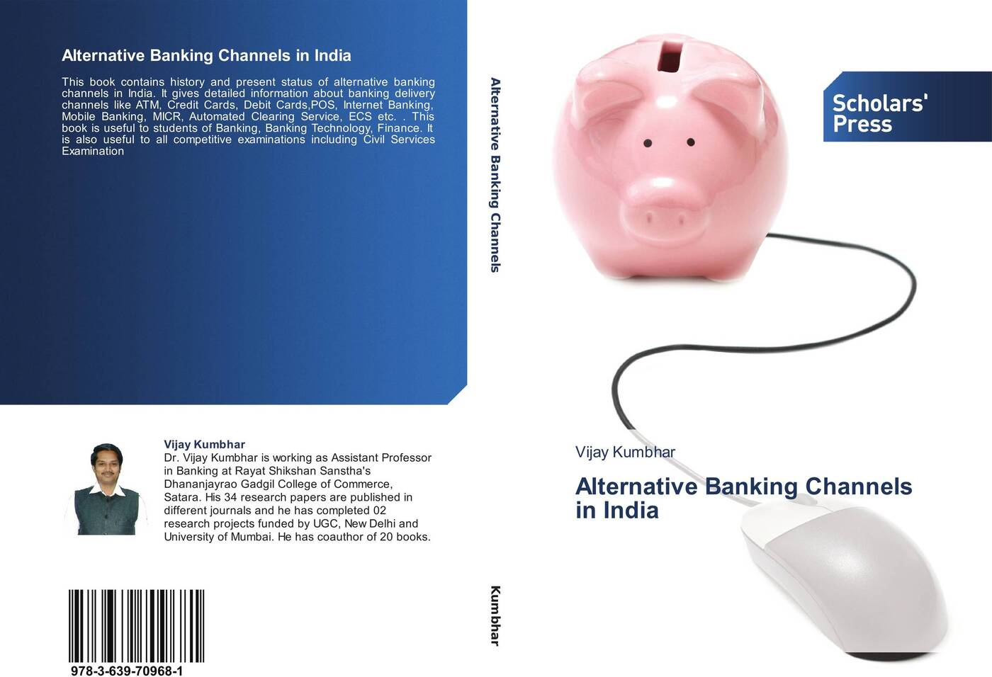 Vijay Kumbhar Alternative Banking Channels in India banking reforms and agricultural finance in india