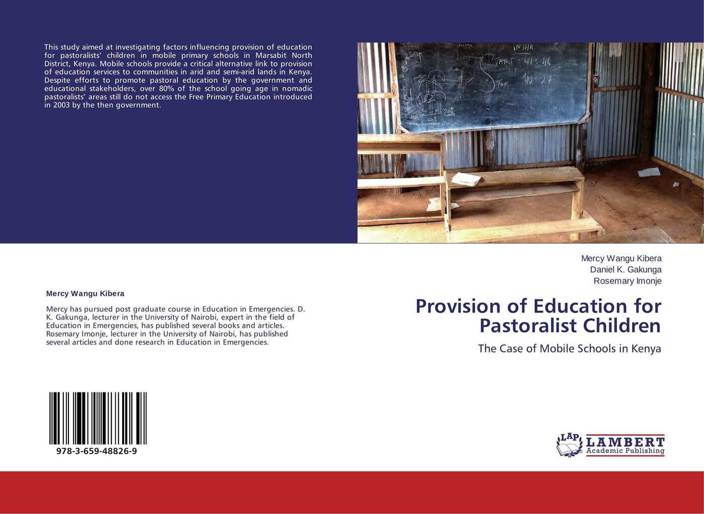 Mercy Wangu Kibera,Daniel K. Gakunga and Rosemary Imonje Provision of Education for Pastoralist Children joseph lelan inclusive education in kenya