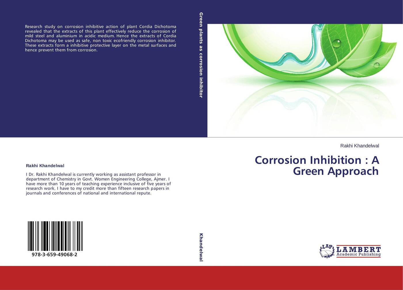 Rakhi Khandelwal Corrosion Inhibition : A Green Approach corrosion and corrosion control of tin in organic acids solutions