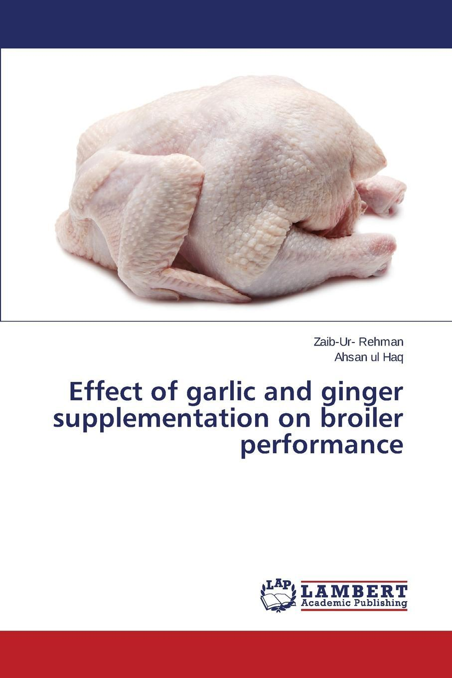 Effect of Garlic and Ginger Supplementation on Broiler Performance