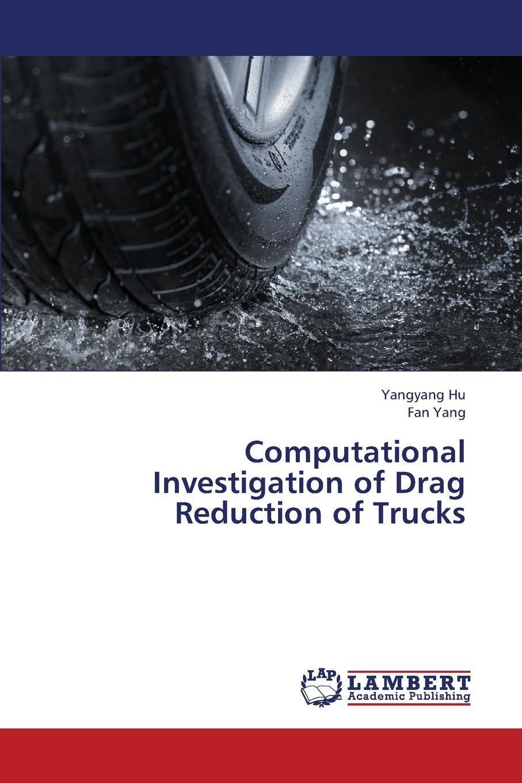 Computational Investigation of Drag Reduction of Trucks