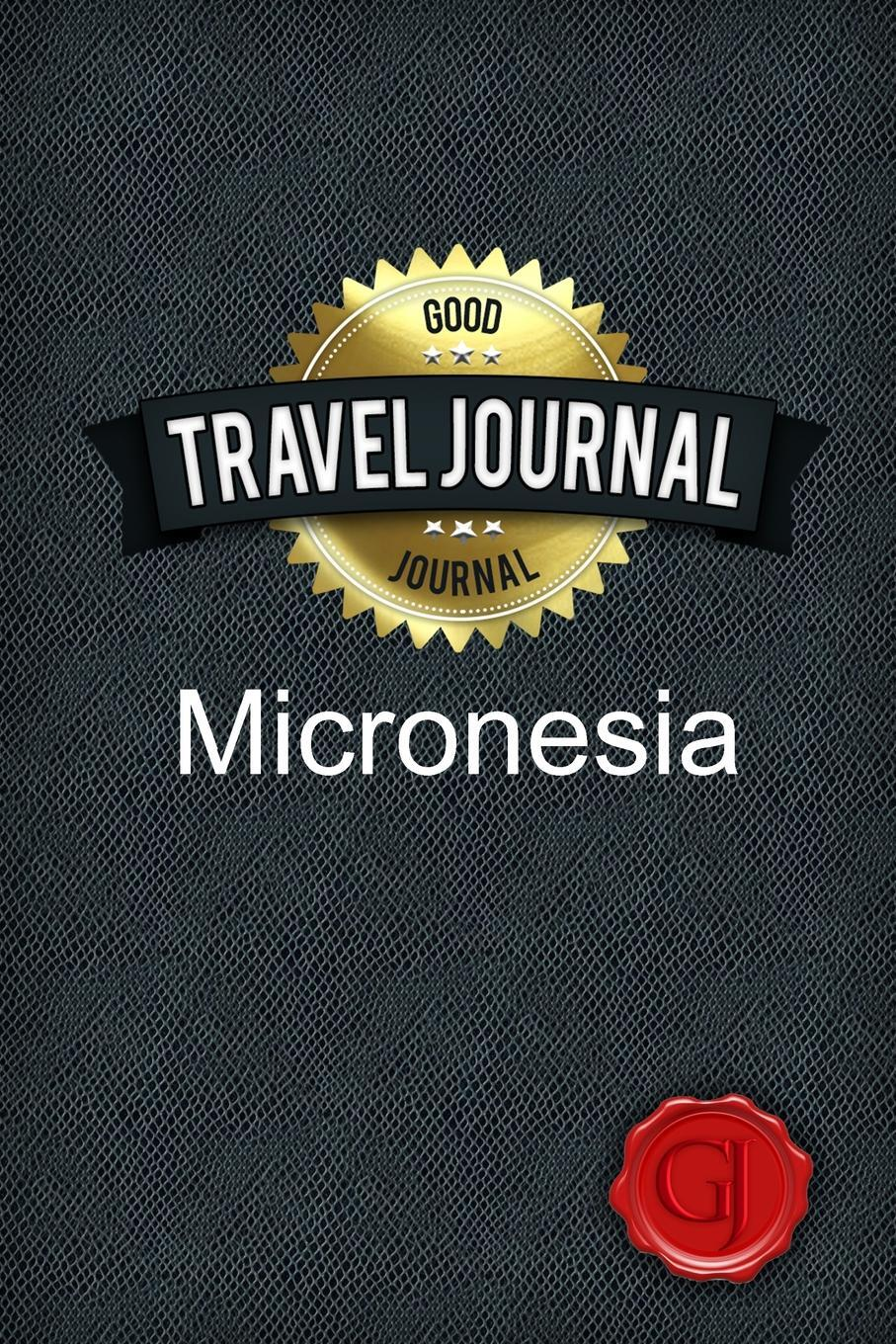 Travel Journal Micronesia. Good Journal