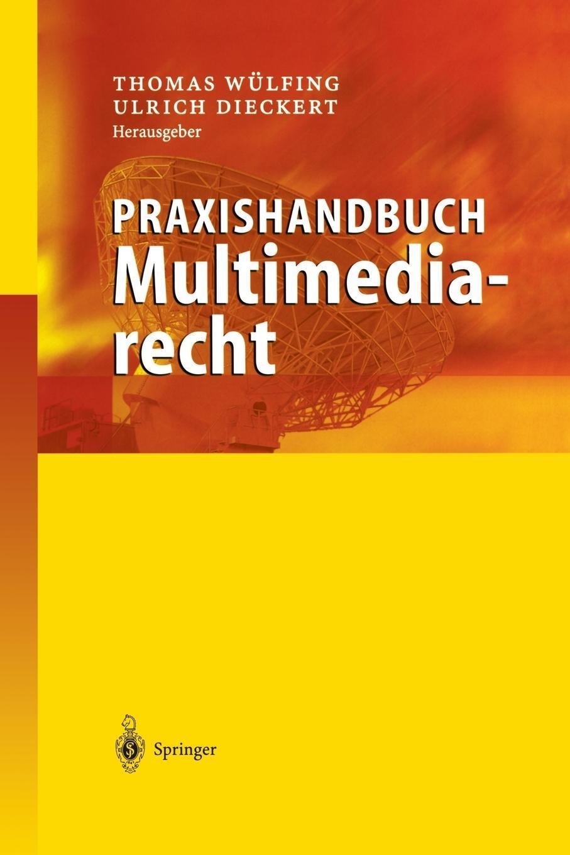 Praxishandbuch Multimediarecht.