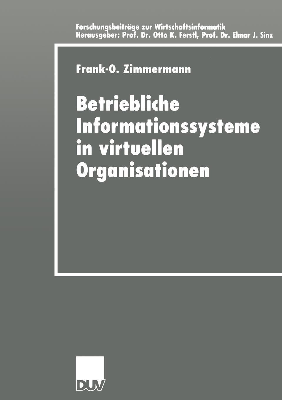 Betriebliche Informationssysteme in virtuellen Organisationen.