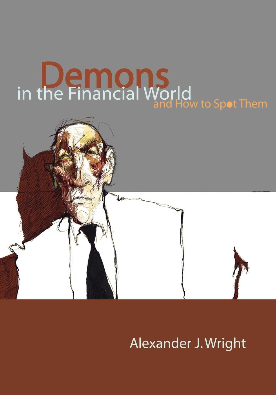 Demons in the Financial World  ...