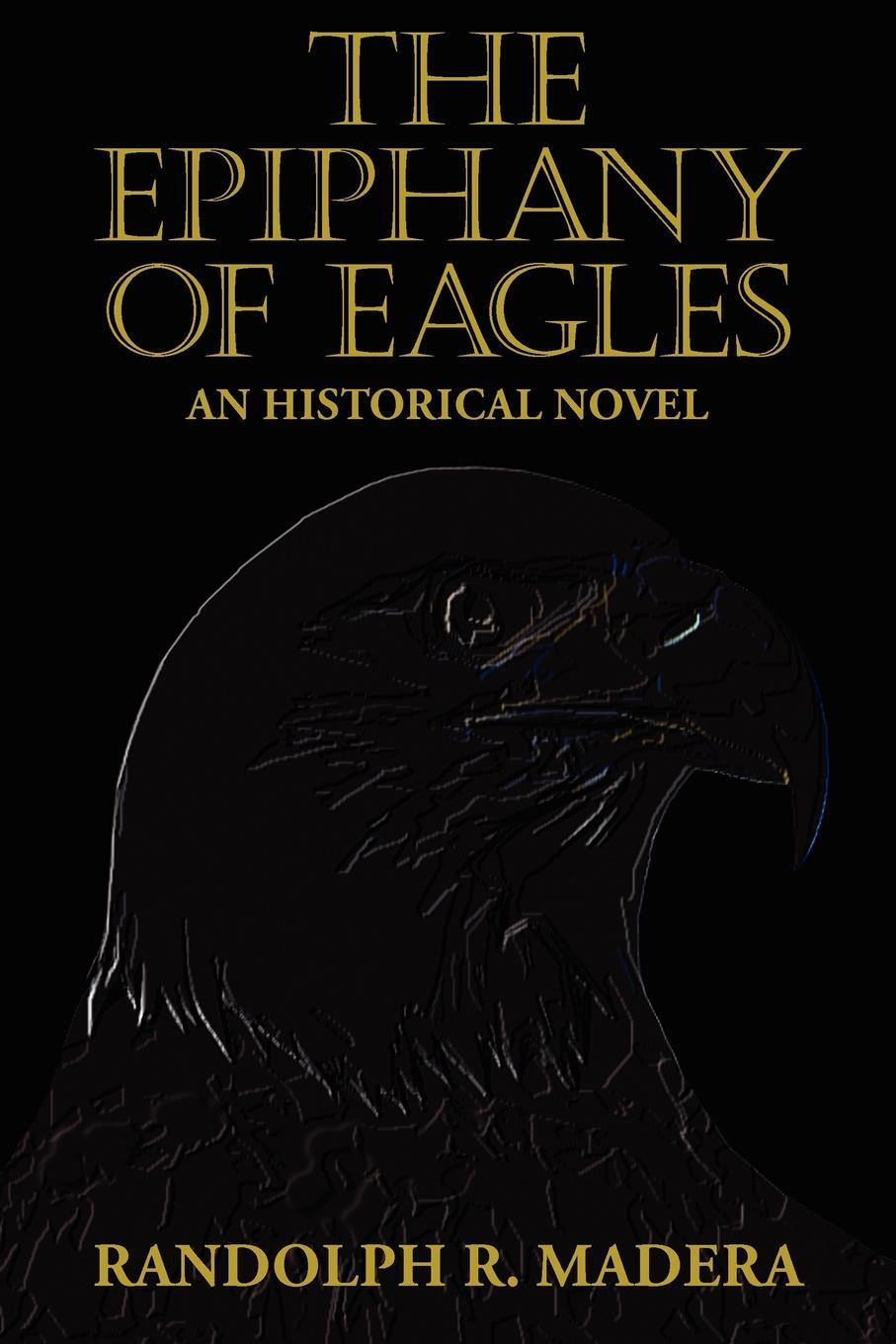 The Epiphany of Eagles