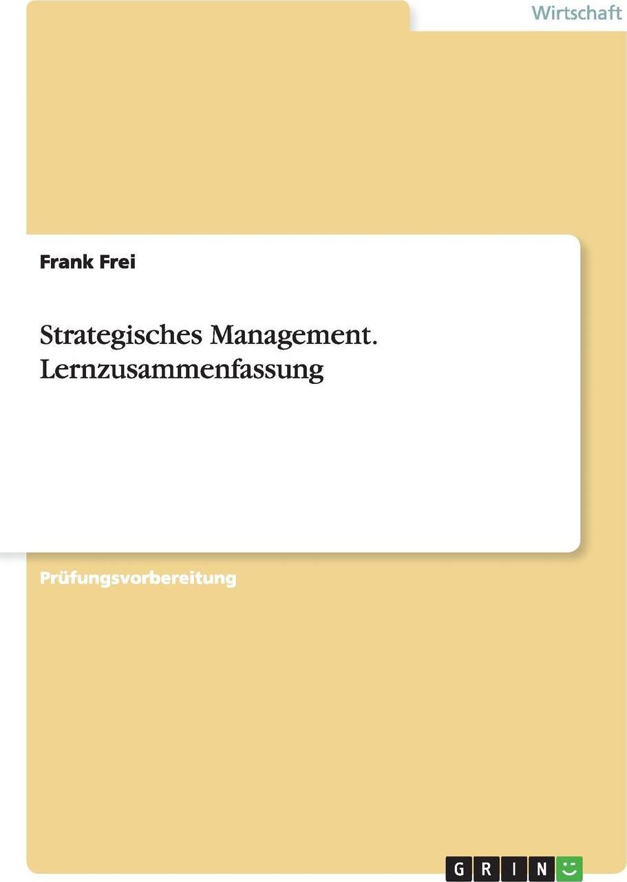 Strategisches Management. Lernzusammenfassung