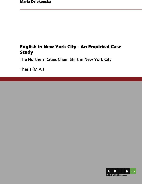 Maria Dziekonska. English in New York City - An Empirical Case Study