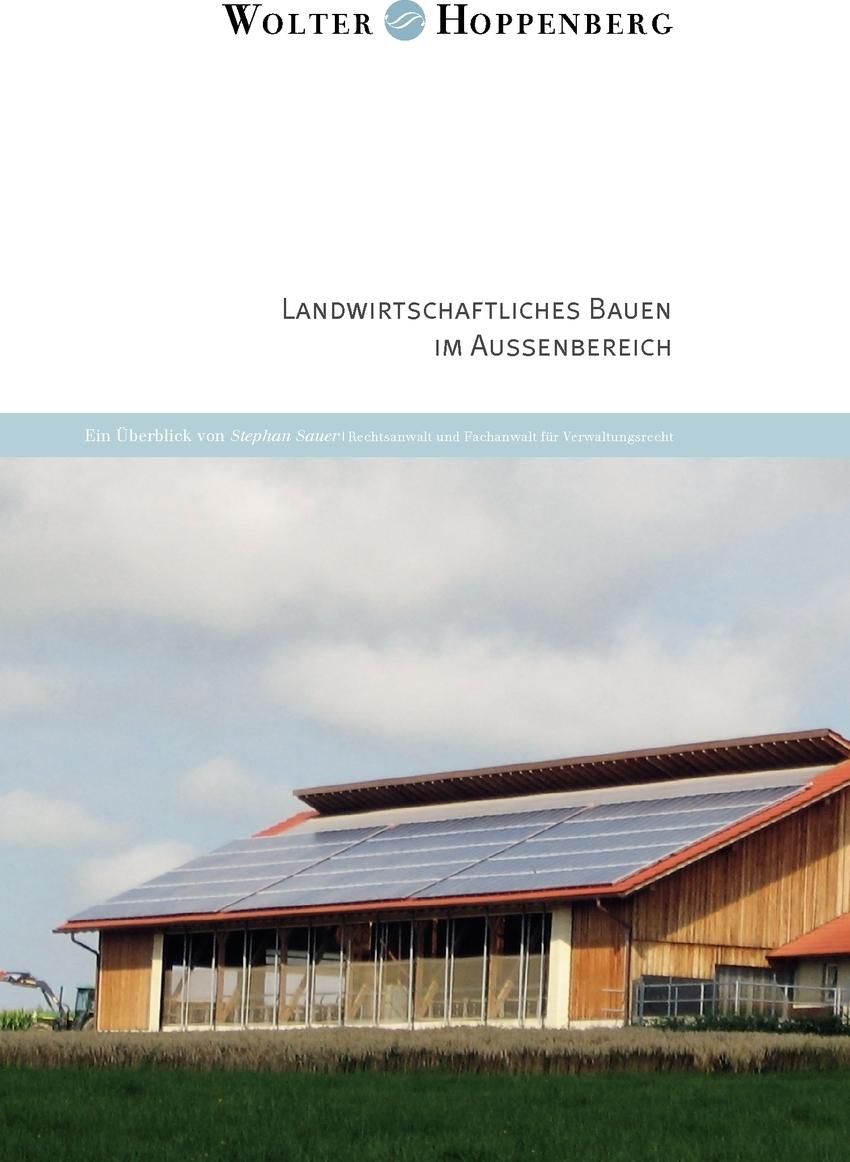 Landwirtschaftliches Bauen im Aussenbereich. Stephan Sauer