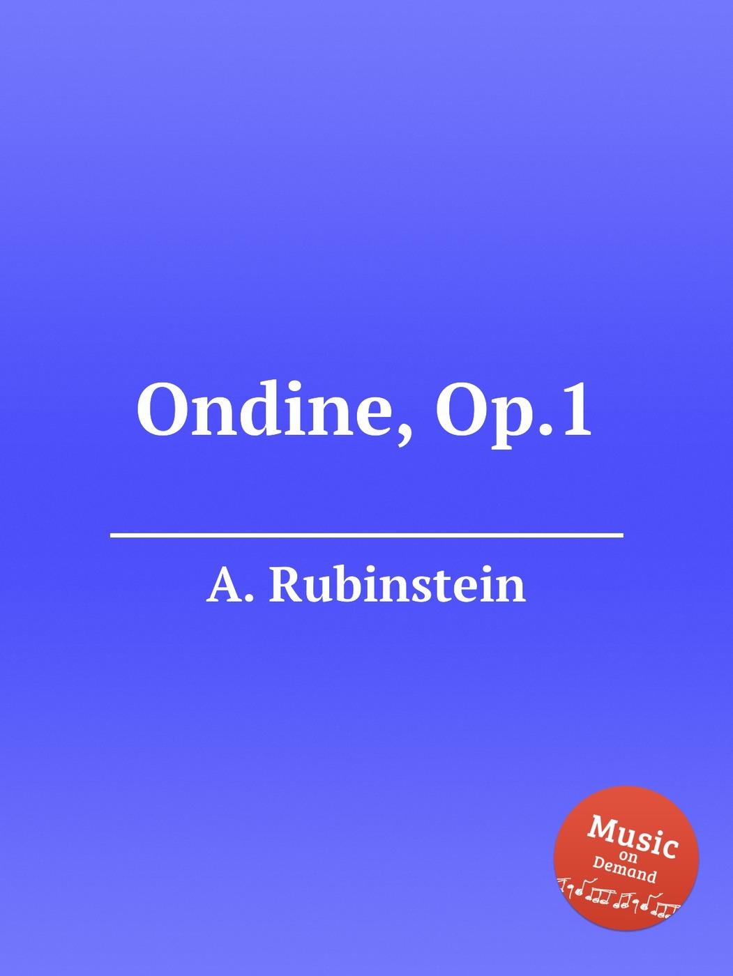 Ondine, Op.1