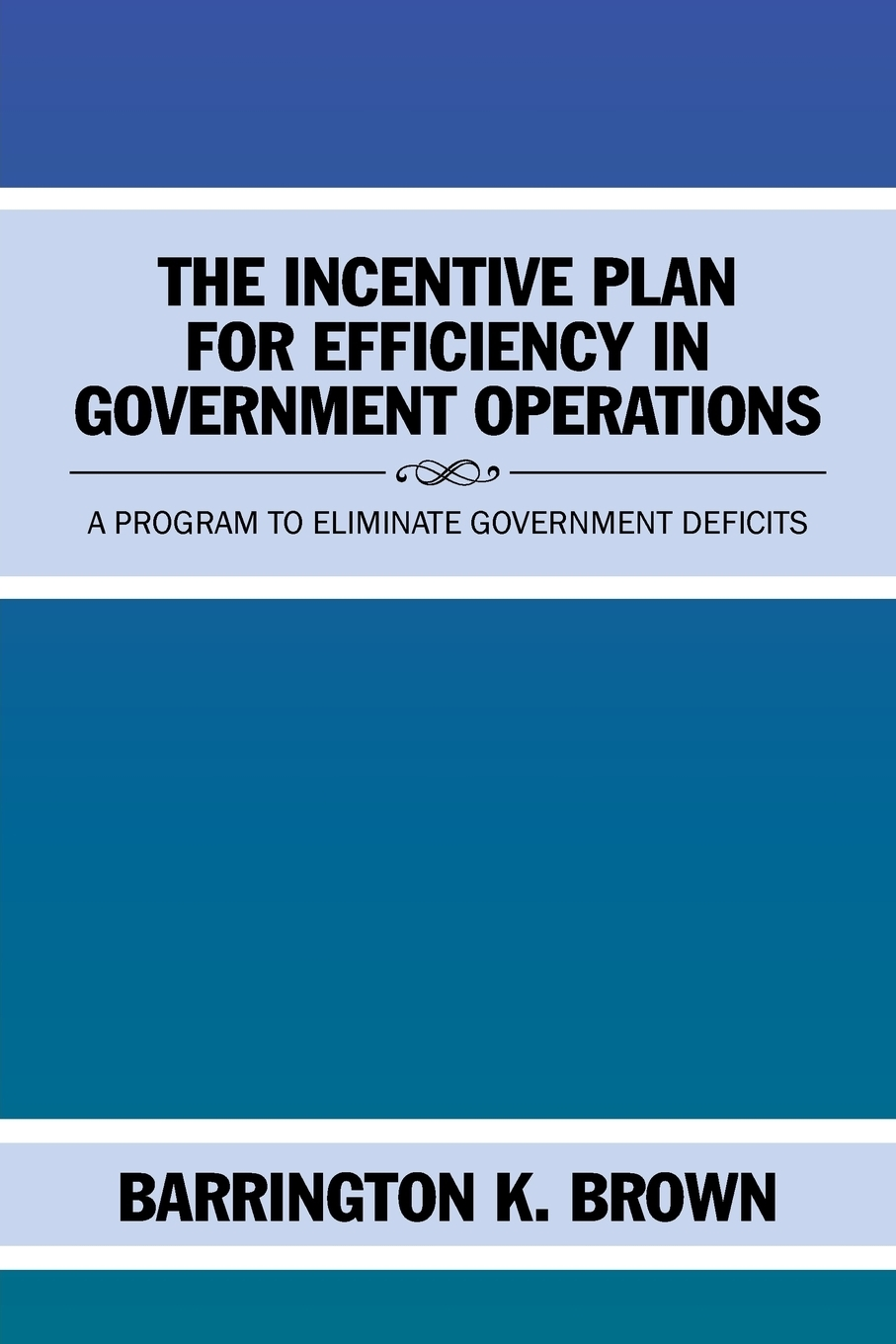 The Incentive Plan for  ...