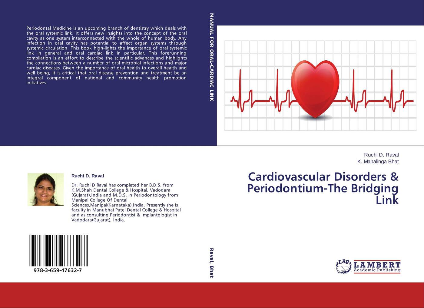Ruchi D. Raval and K. Mahalinga Bhat Cardiovascular Disorders & Periodontium-The Bridging Link цена в Москве и Питере