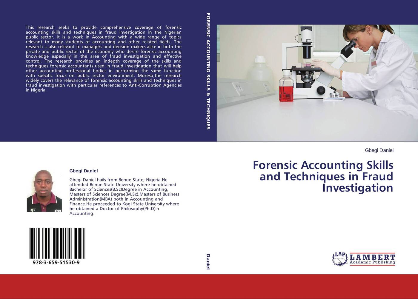 Gbegi Daniel Forensic Accounting Skills and Techniques in Fraud Investigation zabihollah rezaee forensic accounting and financial statement fraud volume i fundamentals of forensic accounting