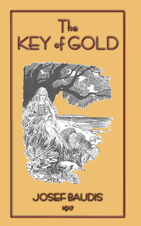 The Key of Gold - 23 Czech Folk Tales