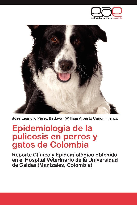 Epidemiologia de la pulicosis en perros y gatos de Colombia