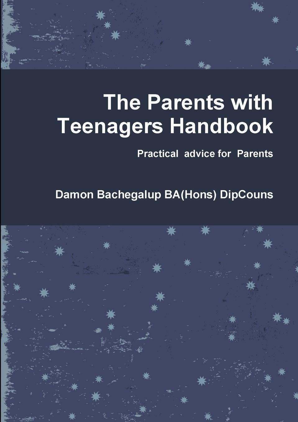 The Parents with Teenagers Handbook