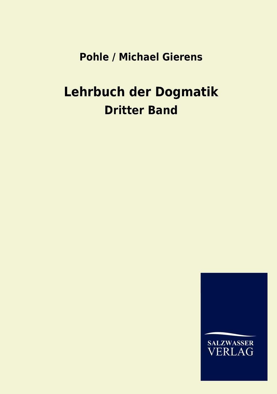 Lehrbuch der Dogmatik
