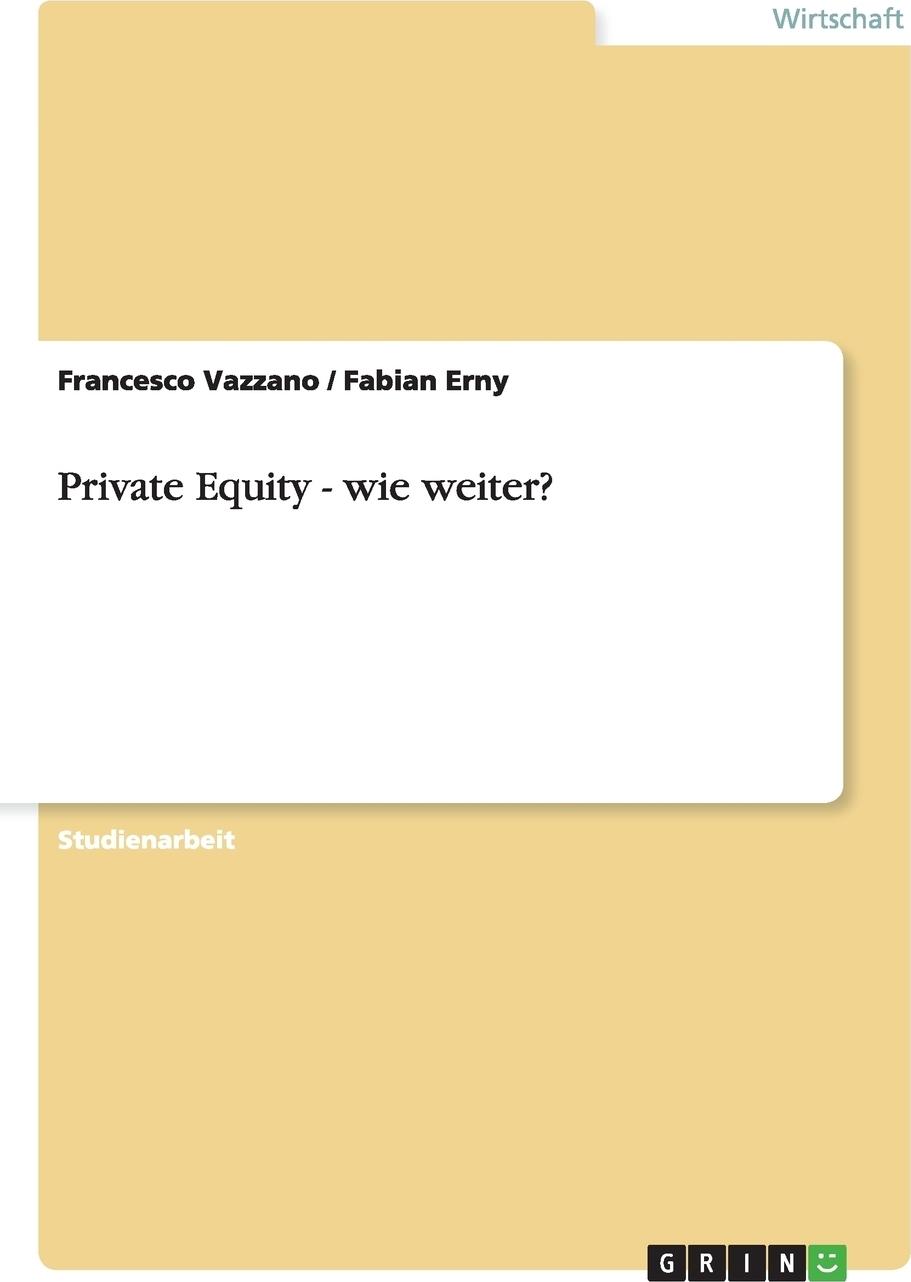 Private Equity - wie weiter?