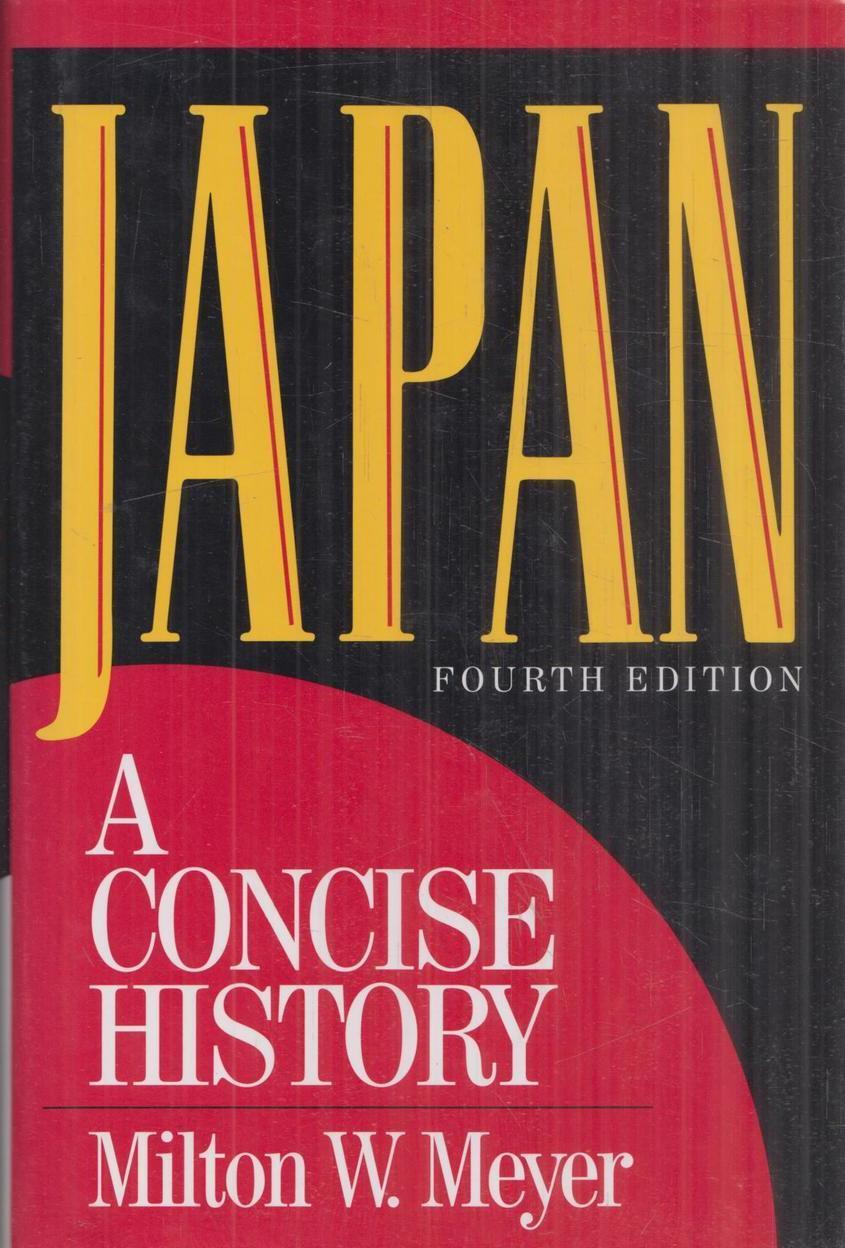 Milton W. Meyer. Japan. A Concise History/Япония. Краткая История